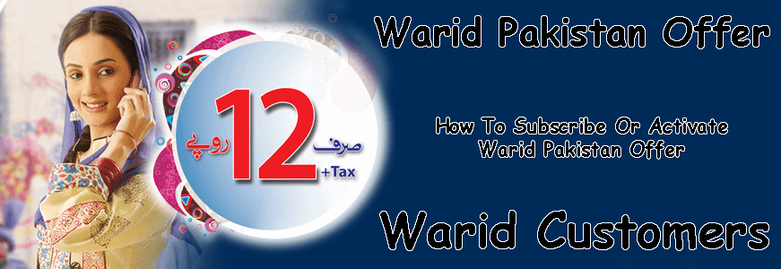 Warid Pakistan Offer For Warid Customers