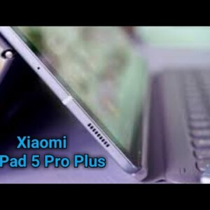 Xiaomi Mi Pad 5 Pro+